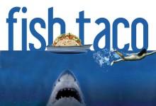 Retour du Fish Taco